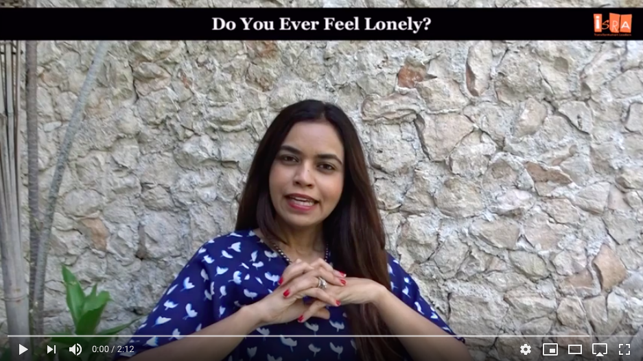 Do you ever feel lonely?
